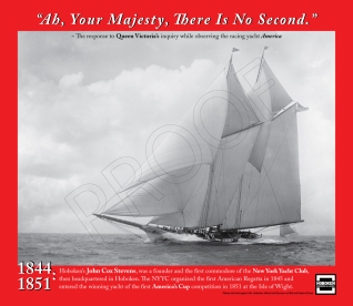 """""""Ah, Your Majesty, There Is No Second."""" ~ The response to Queen Victoria's inquiry while observing the racing yacht America."""